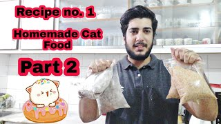 Homemade Cat Food  Recipe No.1 How To Make Best Cat Food In Home   Hindi And Urdu  Part 2