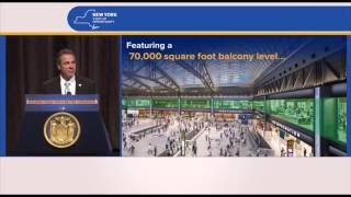 Governor Cuomo Unveils New Pennsylvania Station-Farley Complex