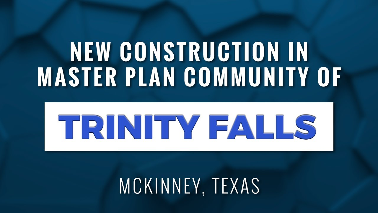 New Construction in the Master Planned Community of Trinity Falls in McKinney, Texas