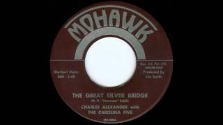 Charles Alexander - The Great Silver Bridge