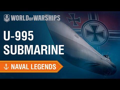 Naval Legends: Submarine U-995 | World of Warships