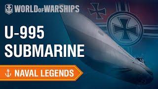 Naval Legends: Submarine U-995   World of Warships