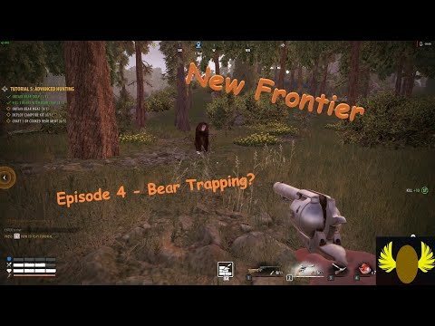 New Frontier - E4 - Hunting For Bear?