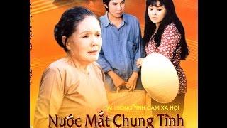 Cai Luong Nuoc Mat Chung Tinh (Huong Lan, Vu Linh)