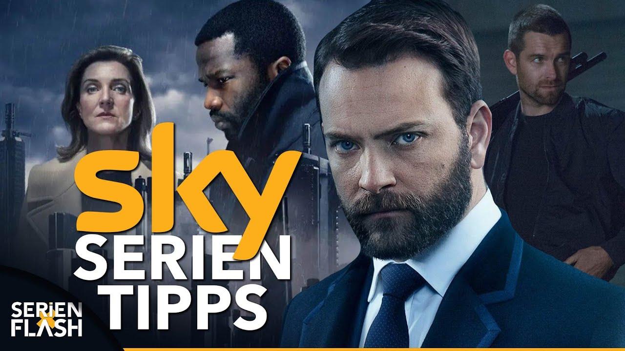 SerienTipps: Aktuelle Empfehlungen bei Sky | SerienFlash
