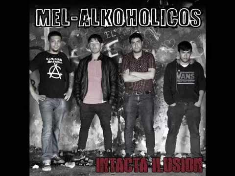 Melalkoholicos-Intacta ilusión-2015-full album