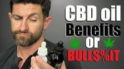 CBD Oil: Beneficial or Bull$%!T?