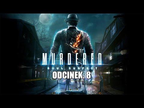 Murdered: Soul Suspect #3 - Symulator Kota | Vertez+ | Zagrajmy / Gameplay | from YouTube · Duration:  30 minutes 34 seconds