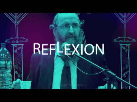 REFLEXION 5 - RAV BENCHETRIT