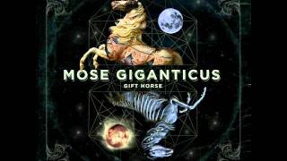 Watch Mose Giganticus Demon Tusk video
