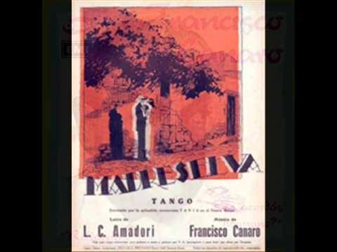 FRANCISCO CANARO  -  MARIO ALONSO -   MADRESELVA  -  TANGO