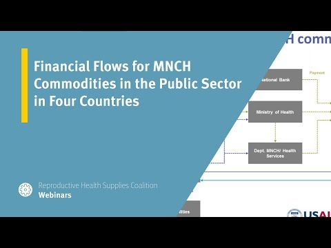 Financial Flows for MNCH Commodities in the Public Sector in Four Countries