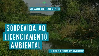 """Sobrevida ao licenciamento ambiental, novo livro """"Ciências do Mar"""" e mais notícias..."""