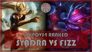 How to deal with Fizz as Syndra - Full Game - Ranked Road to Challenger - League of Legends