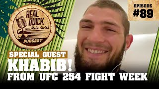 Khabib Nurmagomedov #89 | Real Quick With Mike Swick Podcast