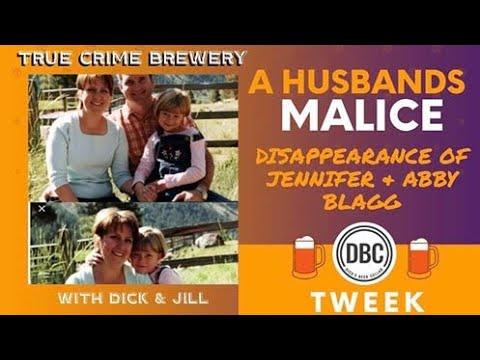 A Husband's Malice: The Disappearance of Jennifer & Abby Blagg