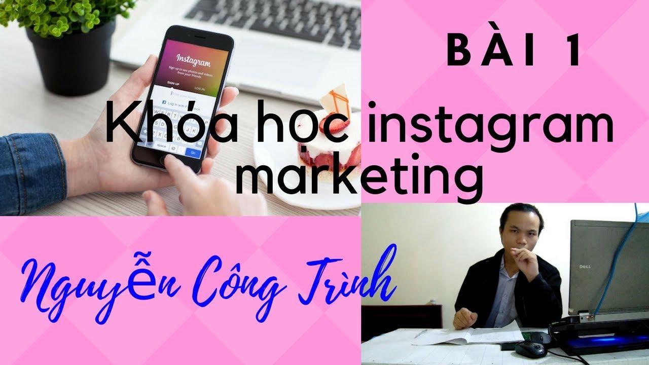 cách tạo tài khoản và tìm kiếm người theo dõi trên instagram-Bài 1