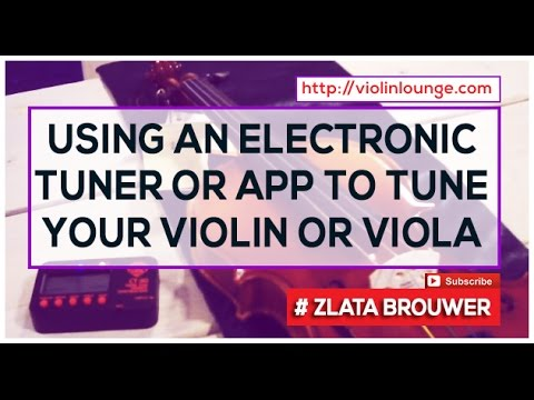 How to Tune Your Violin or Viola with an Electronic Tuner (or app)