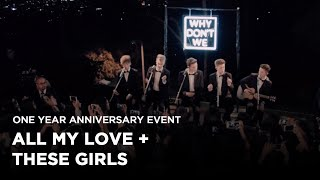 Download Why Don't We • Anniversary Event (All My Love and These Girls) MP3 song and Music Video