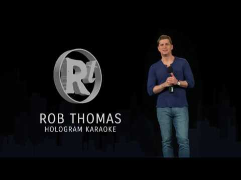 Hologram Karaoke with Rob Thomas, This is How a Heart Breaks