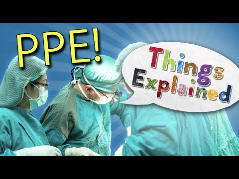 Why Personal Protective Equipment (PPE) Is Important | Things Explained