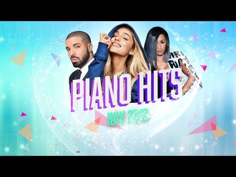 Piano Hits .♪ ♫ Pop Songs July 2018 : Over 1 hour of Billboard hits - music for classroom ,study