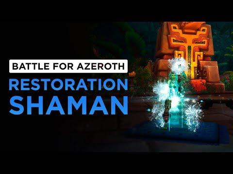 Restoration Shaman   WoW: Battle for Azeroth - Alpha [1st Pass]