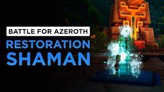 Restoration Shaman | WoW: Battle for Azeroth - Alpha [1st Pass]