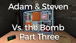 Adam and Steven vs. The Bomb (Part Three)