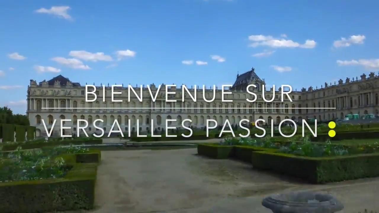 Bienvenue sur Versailles passion...