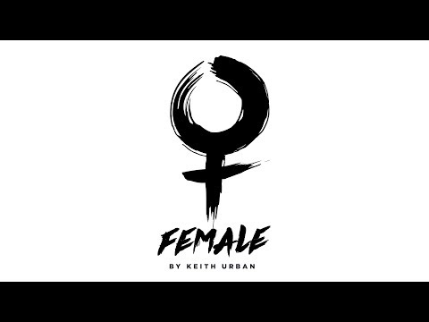 "Keith Urban - ""Female"" (Official Audio)"