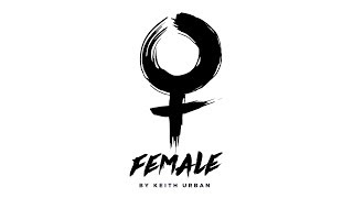 Keith Urban Female Official Audio