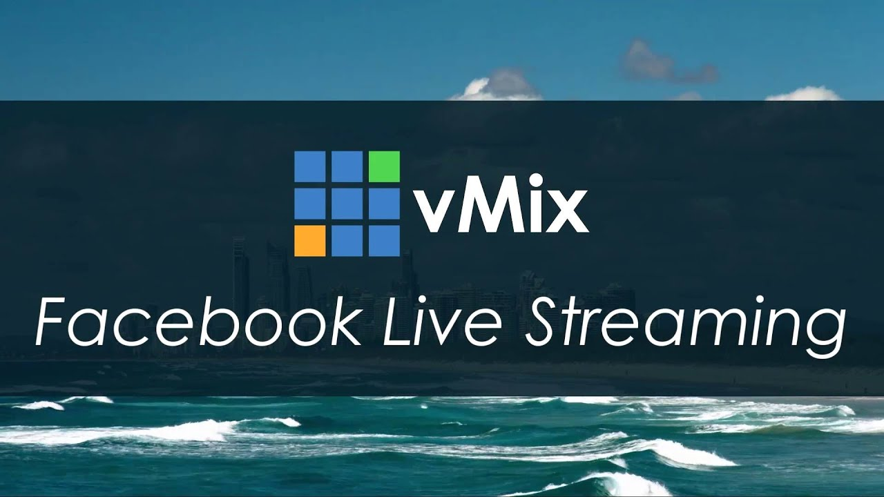 Facebook Live Streaming Tutorial for vMix