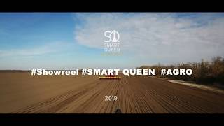 #Showreel SMART QUEEN #AGRO 2019 - 2020