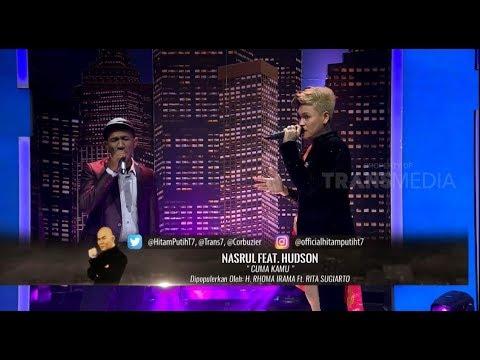 "Nasrul Feat. Hudson - ""Cuma kamu"" | HITAM PUTIH (22/01/19) Part 5"