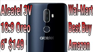 Alcatel 3V Review Of Specs 8.0 Oreo 18.9 6