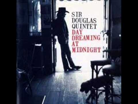 Sir Douglas Quintet   Darling Delores