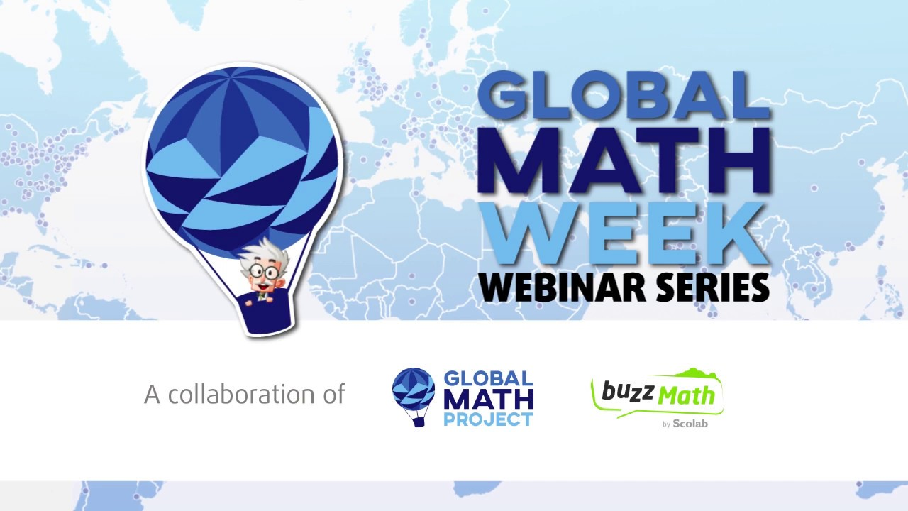 Global Math Project Webinars - Episode 1