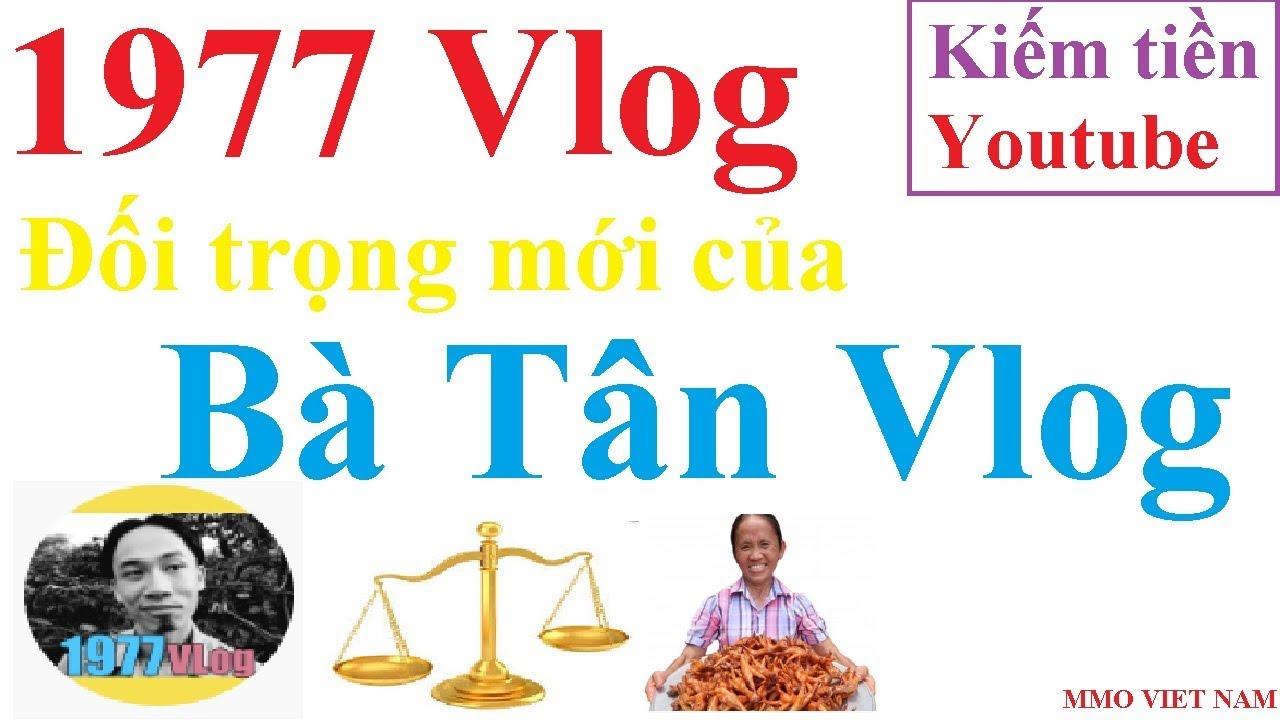 VỢ NHẶT - KẺ ĐI TÌM TƯƠNG LAI-1977 Vlog đối trọng của Bà Tân Vlog