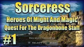 Sorceress Arla! #1 HOMM Quest For The Dragonbone Staff