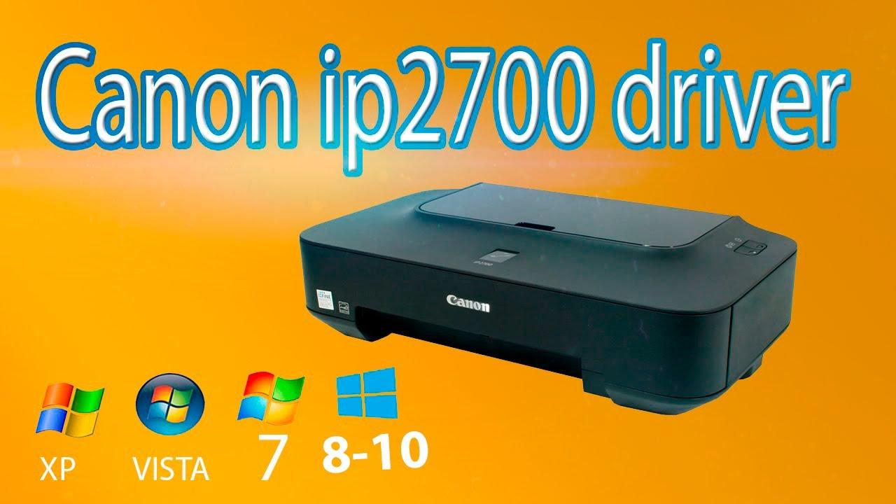 Скачать драйвер canon ip2700 для windows 7