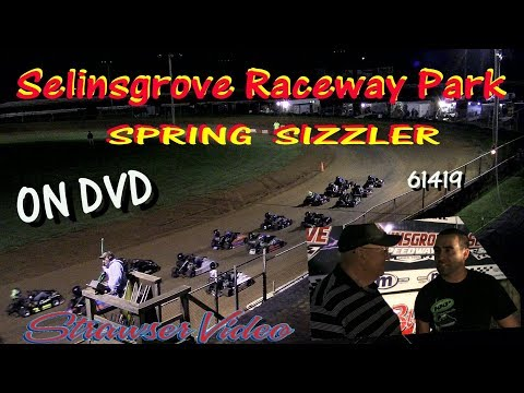Selinsgrove Raceway Park Spring  Sizzler 61419