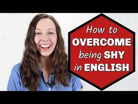 How to Overcoming Feeling SHY in English