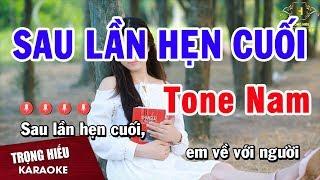 Karaoke Sau Lần Hẹn Cuối Tone Nam Nhạc Sống Âm Thanh Chuẩn | Trọng Hiếu