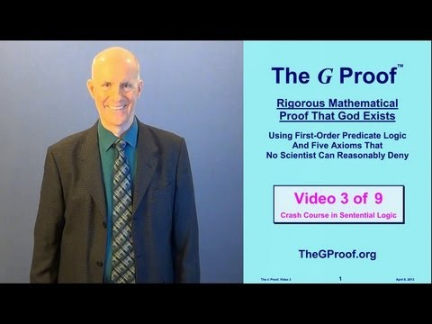 The G Proof Video 3: Crash Course in Sentential Logic