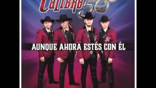 Calibre 50 Yo Te Amare