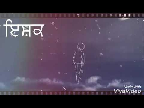 Ishq Ishq by satwinder bugga new whatsapp status
