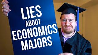 6 Biggest Lies About Majoring in Economics