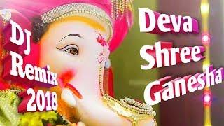 Deva Shree Ganesha (DJ Remix Ganpati Special Mix 2018) 3D Music Ashu