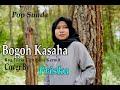 BOGOH KASAHA (Rya Fitria) - FRISKA (Pop Sunda Cover)